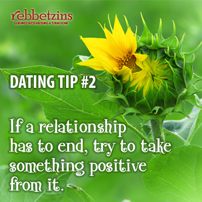 If a relationship has to end, try to take something positive from it.